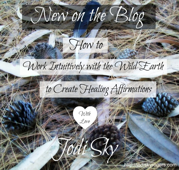 Wild Earth Affirmations Blog